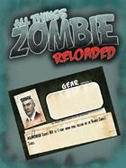 All Things Zombie: Reloaded Character Cards