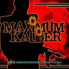 Maximum Kaliber