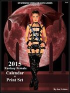 2015 Fantasy Female Calendar & Print Set