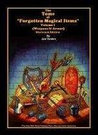 Forgotten Magical Items Volume I (1000+ Magic Weapons & Armor)
