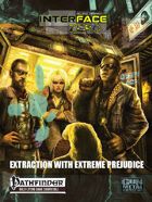 Extraction with Extreme Prejudice (Pathfinder Edition)