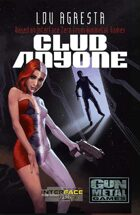 Club Anyone: An Interface Zero Novel