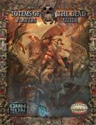 Totems of the Dead: Players Guide to the Untamed lands