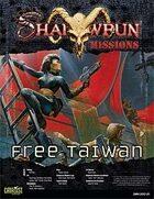 Shadowrun: Missions: Free Taiwan