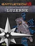 BattleTech: Historical Turning Points: Luzerne