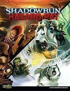 Shadowrun: Hazard Pay