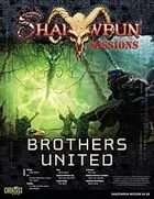 Shadowrun: Mission: 04-08: Brothers United