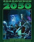 Shadowrun: 2050