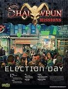 Shadowrun: Mission: 04-11: Election Day
