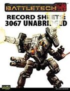 BattleTech: Record Sheets: 3067 Unabridged