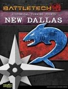 BattleTech: Historical Turning Points: New Dallas