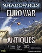 Shadowrun: Euro War Antiques