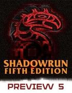 Shadowrun: Fifth Edition Preview #5
