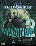 Shadowrun: Parazoology 2
