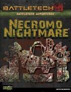 BattleTech: Adventures: Necromo Nightmare