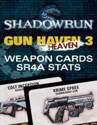 Shadowrun: Gun H(e)aven 3 Weapon Cards (SR4A Stats)