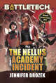 BattleTech: The Nellus Academy Incident