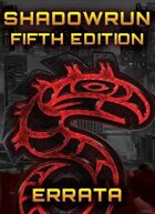 Shadowrun: Fifth Edition: Core Rulebook Errata