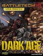 BattleTech: Era Digest: Dark Age