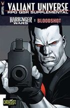 Valiant Universe RPG QSR Supplemental: Harbinger Wars: Bloodshot