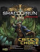 Shadowrun: Missions: Critic's Choice (5A-02)