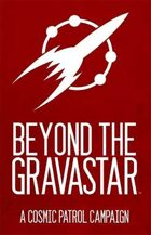 Cosmic Patrol: Beyond the Gravastar