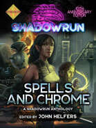 Shadowrun: Spells and Chrome