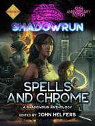 Shadowrun: Spells and Chrome