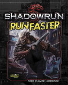 Shadowrun: Run Faster (Second Printing)