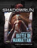 Shadowrun: Battle of Manhattan (Boardroom Backstabs)