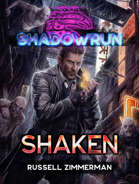 Shadowrun: Shaken (No Job Too Small)