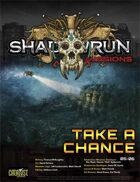 Shadowrun: Missions: Take a Chance (05-06)
