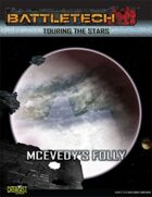BattleTech Touring the Stars: McEvedy's Folly