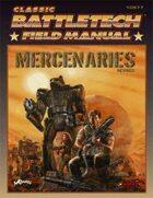 BattleTech: Field Manual: Mercenaries Revised
