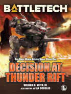 BattleTech Legends: Decision at Thunder Rift (The Gray Death Legion Saga, Book 1)