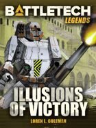 BattleTech Legends: Illusions of Victory