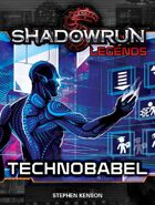 Shadowrun Legends: Technobabel