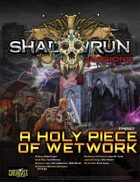 Shadowrun Missions: A Holy Piece of Wetwork (Prime Mission 002)