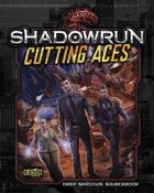 Shadowrun: Cutting Aces (Deep Shadows Sourcebook)