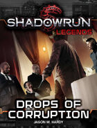 Shadowrun Legends: Drops of Corruption