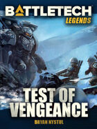 BattleTech Legends: Test of Vengeance