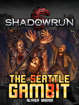 Shadowrun: The Seattle Gambit (Enhanced Fiction)