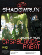 Shadowrun: Shadows in Focus: Casablanca-Rabat