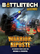 BattleTech Legends: Warrior: Riposte (The Warrior Trilogy, Book Two)