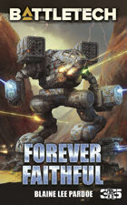 BattleTech: Forever Faithful