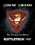 BattleTech: House Arano: The Aurigan Coalition