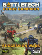 BattleTech: Chaos Campaign: Succession Wars
