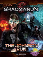 Shadowrun: The Johnson Run