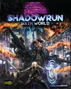 Shadowrun, Sixth World Core Rulebook