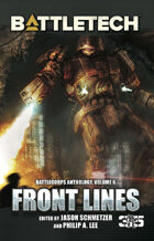 BattleTech: Front Lines (BattleCorps Anthology, Volume 6)